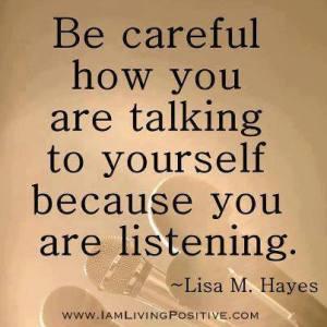 BE CAREFUL LISTENING