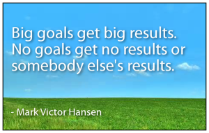 big goals get beig results