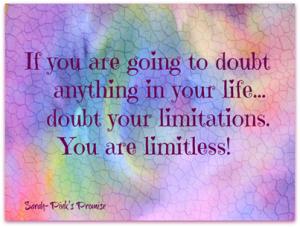 doubt your limitations