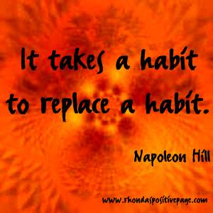 habit replaces habit