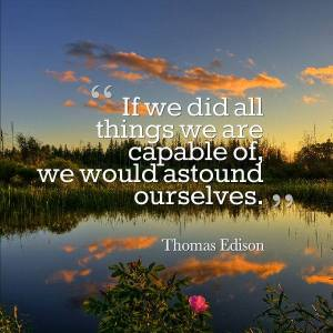 if we did all we are capable of edison