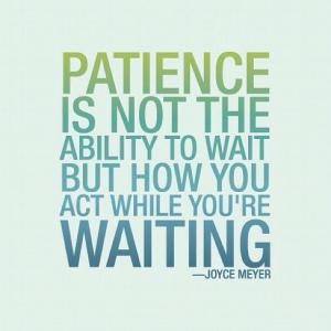 patience and waiting