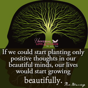 plant positive thoughts in our minds