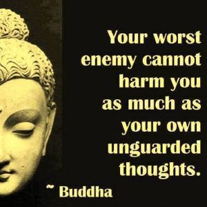 unguarded thoughts - buddha