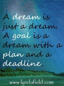 dream is goal w deadline