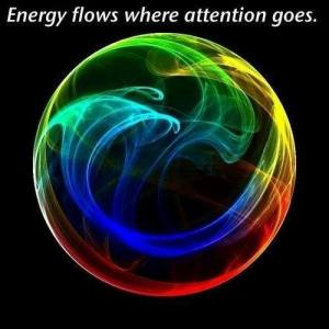 energy goes where attention goes