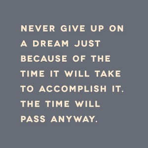 never give up time will pass anyway