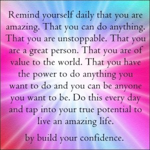 remind yourself that you are amazing