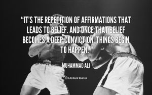 repetition of affirmations lead to belief