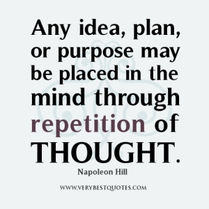 repetition of thought Napoleon Hill