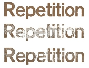 repetition repetition