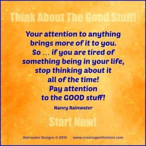 think about good stuff