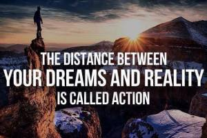action is distance between dreams and reality