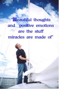 beautiful thoughts positive emotions miracles