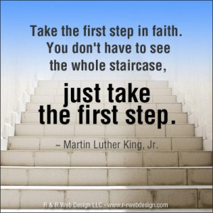 take the first step in faith MLK