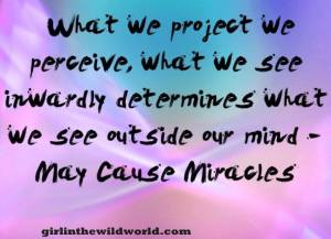 what we project we perceive