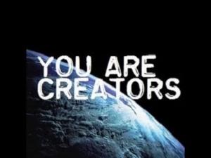 youa are creators
