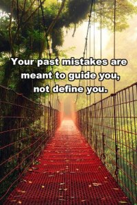 your past mistakes guide u not define u
