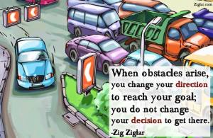 change your direction not your decision