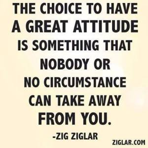 the choice to have a great attitude