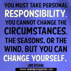 You-must-take-personal-responsibility-quotes.-