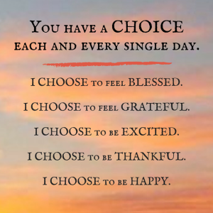 everyday you have a choice