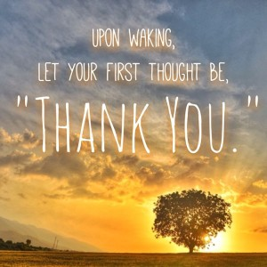 let your first thought be thank you