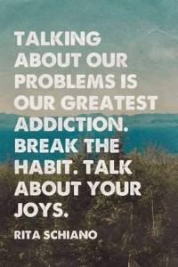 talking about problems greatest addiction