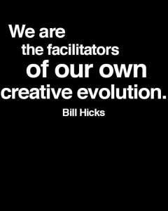 we are the facillitators of our own eveolution