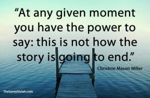 savvy-quote-at-any-given-moment-you-have-the-power